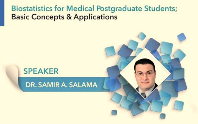 Biostatistics for Medical Postgraduate Students; Basic Concepts & Applications